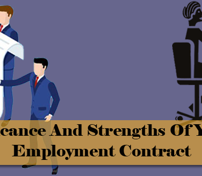The-Significance-And-Strengths-Of-Your-Firm's-Employment-Contract