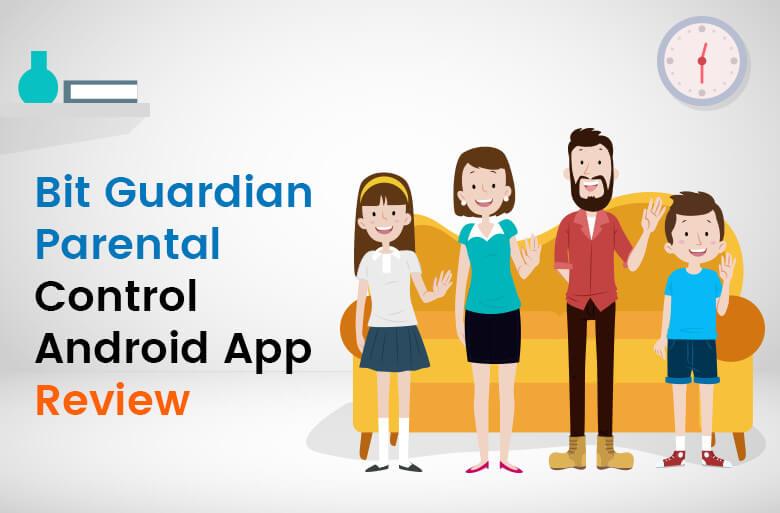 Bit Guardian Parental Control android app review