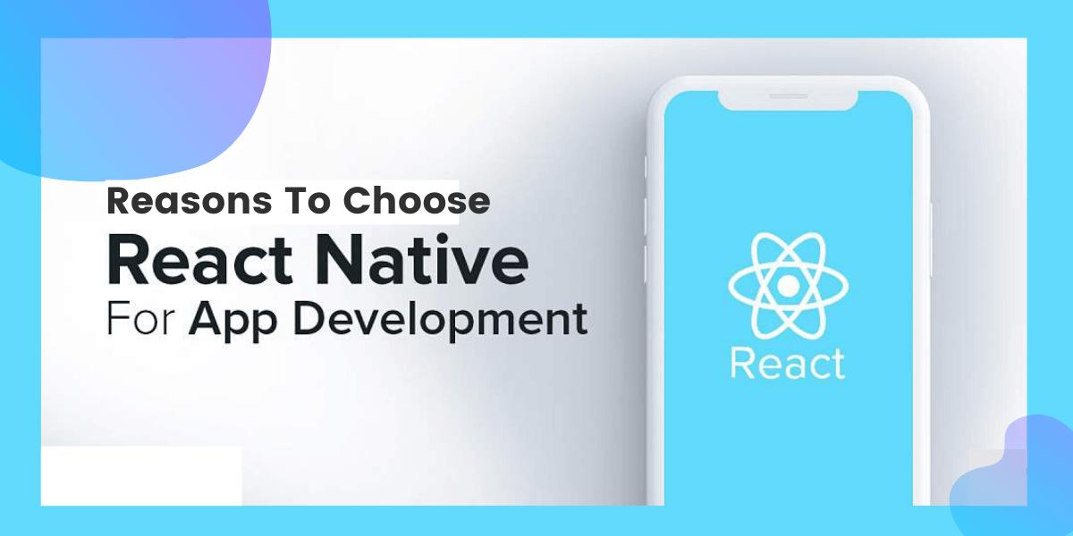 Reasons to choose react native app development.png