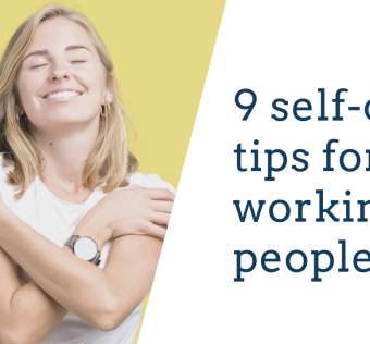 9 self-care tips for working people